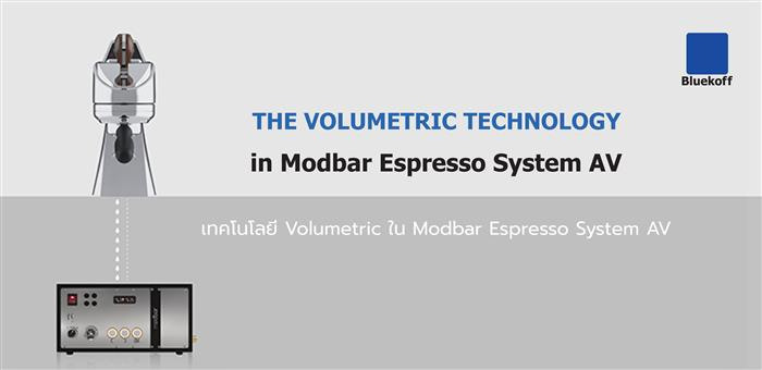The Volumetric Technology in Modbar Espresso System AV